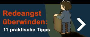 Präsentation Tipps -> Redeangst überwinden
